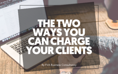 The Two Ways you can Charge your Clients