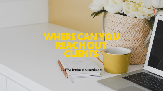 Where Can You Reach Out Clients