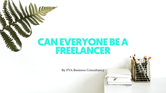 Can Everyone be A Freelancer