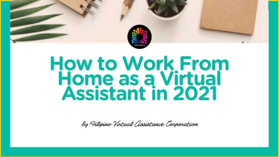 How to Work From Home as a Virtual Assistant in 2021