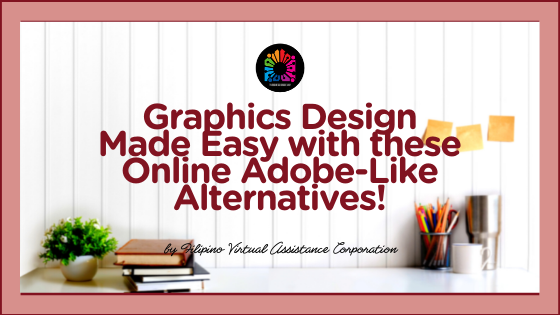 Graphic Design Made Easy With These Online Adobe-Like Alternatives!
