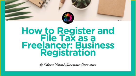 How to Register and File Tax as a Freelancer: Business Registration